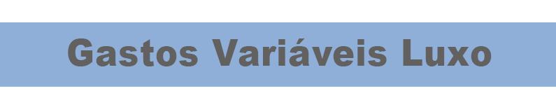 gastos-variaveis-luxo-titulo