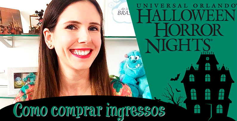 Como comprar ingresso do Universal Halloween Horror Nights | Tutorial